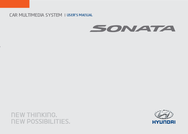 Hyundai Sonata Multimedia System Manual 2014 - 2017